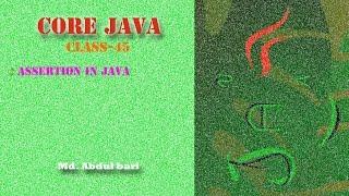 Core Java- Bangla Tutorial(Assertion)- Class 45