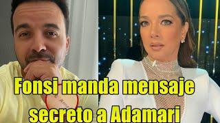Luis Fonsi manda MENSAJE SECRETO a Adamari López ahora que esta bellisíma!