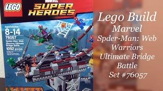 Let's Build - LEGO Spider-Man Web Warriors Ultimate Bridge Battle Set #76057 - Part 1