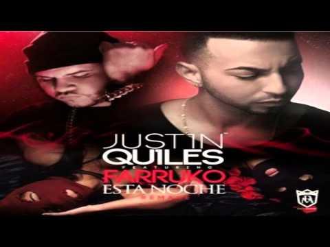 Esta Noche Remix Justin Quiles feat Farruko