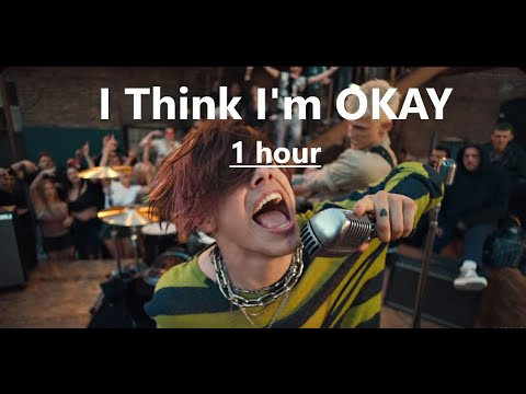 I Think I'm OKAY - Machine Gun Kelly, YUNGBLUD, Travis Barker ( 1 hour version)