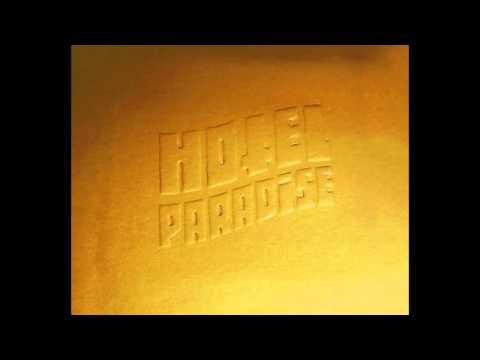 Hotel Paradise (Álbum Completo / Full Album)