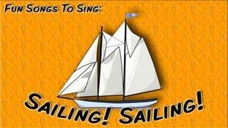 Sailing! Sailing! | fun song for children