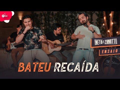 Neto & Zanotti – Bateu Recaída