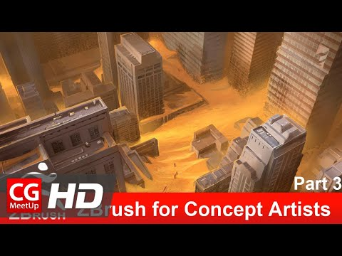 ZBrush for Concept Artists - Part 3 | Zbrush Tutorial | CGMeetup