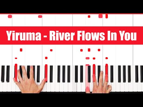 River Flows In You Yiruma Piano Tutorial - ORIGINAL