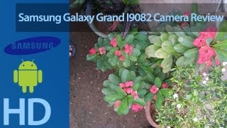 Samsung Galaxy Grand I9082 Camera Review
