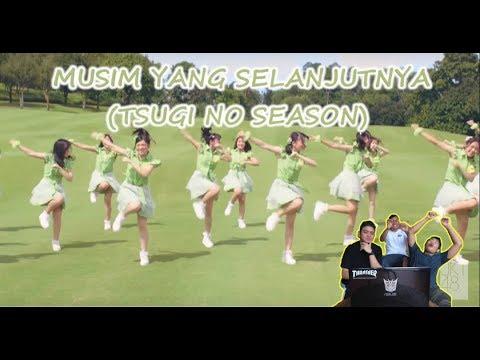 REACTION [MV] MUSIM YANG SELANJUTNYA (TSUGI NO SEASON) - JKT48 | GAK KUAAAAAAT !
