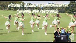 REACTION [MV] MUSIM YANG SELANJUTNYA (TSUGI NO SEASON) - JKT48   GAK KUAAAAAAT !