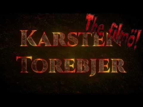 KARSTEN TOREBJER - THE FILMÖ!