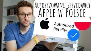 AUTORYZOWANI SPRZEDAWCY APPLE w Polsce🇵🇱, czyli gdzie kupować Apple?