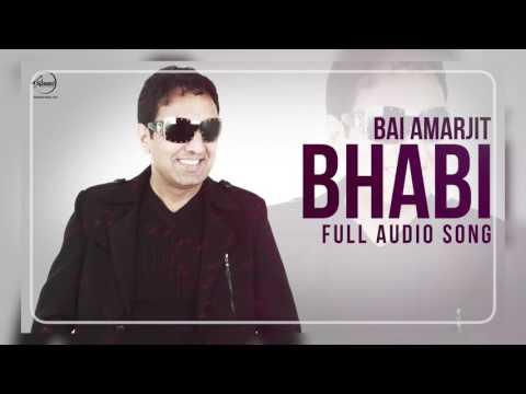 Bhabi ( Audio Song ) | Bai Amarjit Feat Miss Pooja | Punjabi Song | Speed Records