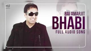 Bhabi ( Audio Song ) | Bai Amarjit Feat Miss Pooja | Punjabi Song | Speed Records