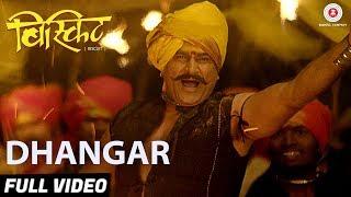 Dhangar - Full Video | Biscuit | Divesh Medge & Ashok Samarth | Nandesh Umap