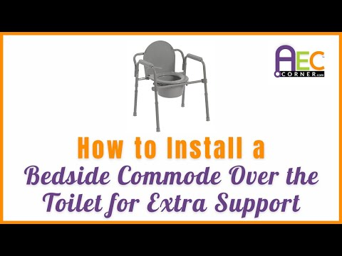 The Easiest Way to Install a Bedside Commode Frame Over the Toilet for Extra Support