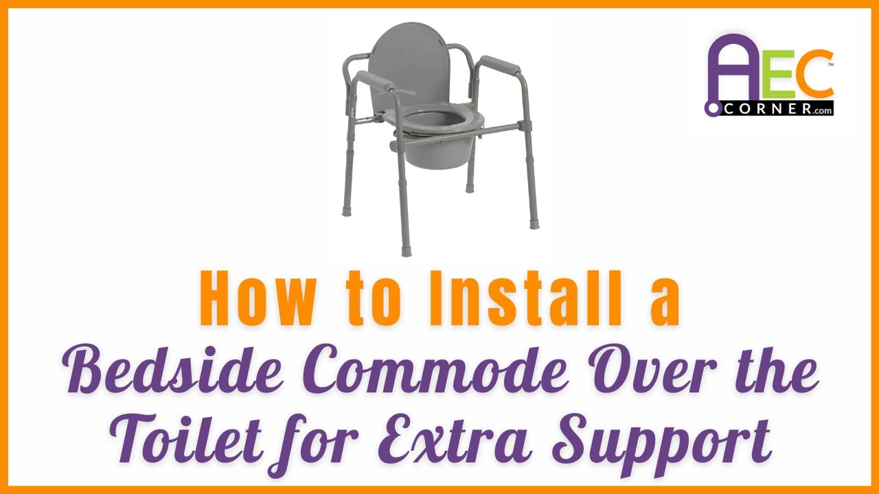 How to Install a Bedside Commode Frame Over the Toilet for Extra ...