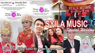 SYILA MUSIC Special Wedding LEPAS... SUKA SUKA... CAKAK MUNIEH...