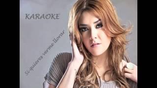 Yuridia - Si quieres verme llorar (Karaoke)