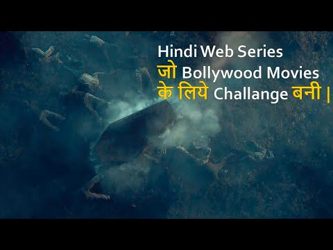 Top 10 Best Hindi Web Series which became Challenge for Bollywood Movies