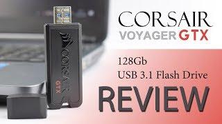 corsair Voyager GTX USB Pen Drive Review 128GB 256gb