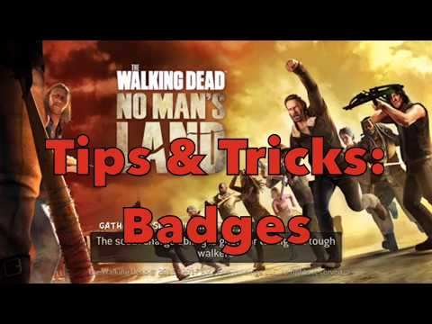 Tips & Tricks: Badges | The Walking Dead: No Man's Land