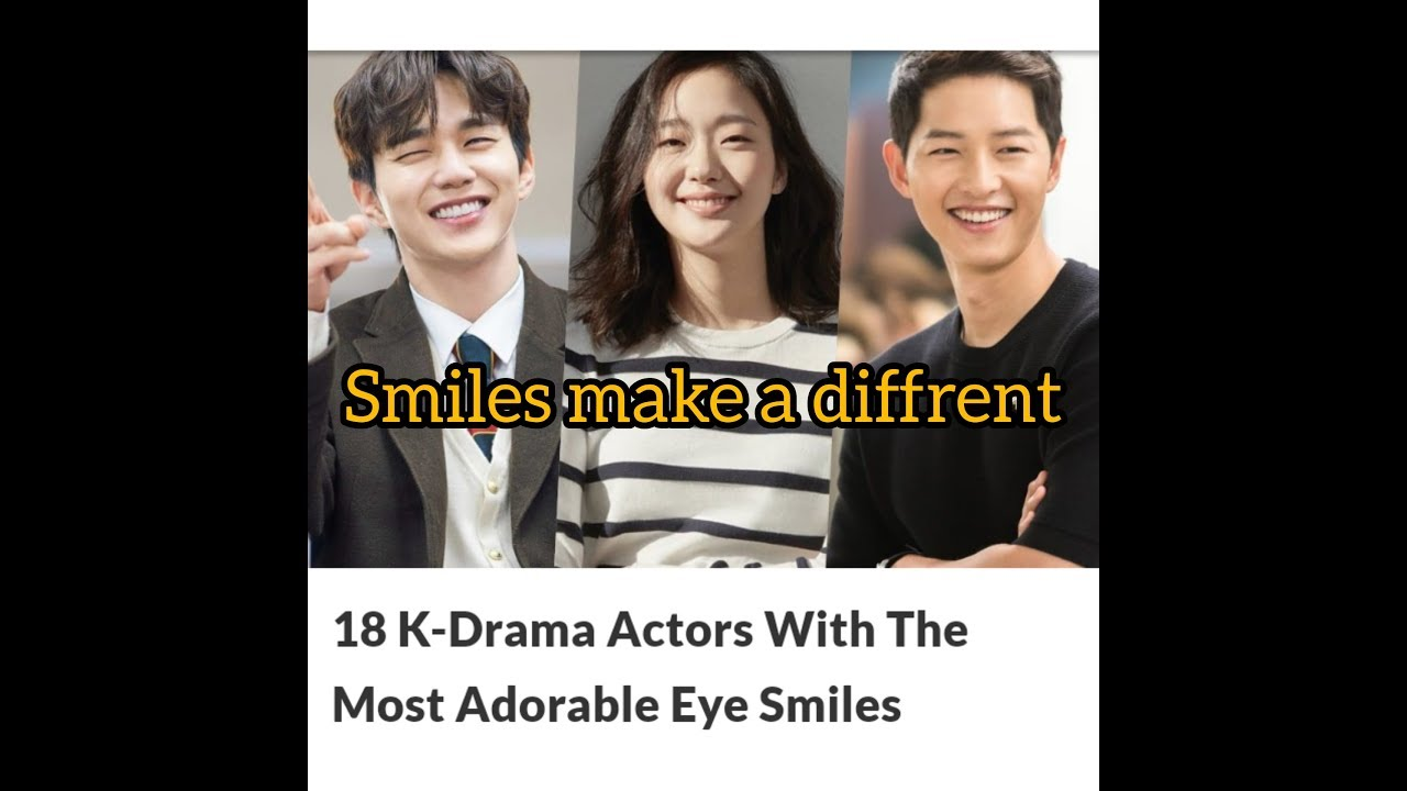 K-Drama Actors With The Most Adorable Eye Smiles