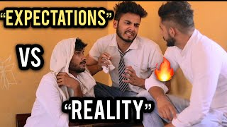 EXPECTATIONS VS REALITY - | Elvish Yadav |