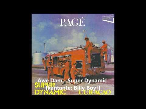 Awe Dam - Super Dynamic [kantante Billy Boy†]