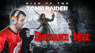 endurance mode rise of the tomb raider