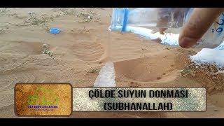 Yok Artik  Çölde Dökülen Suyun Donmasi