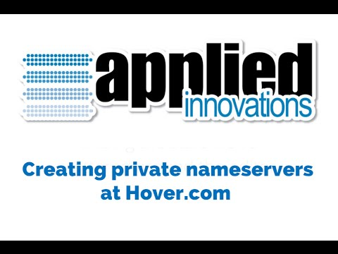 Creating Private Name Servers at Hover com - Applied Innovations