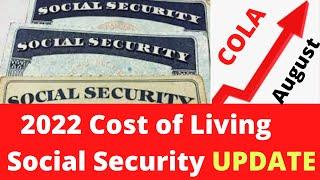 2022 Social Security COLA Increase Update August