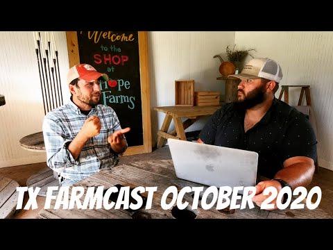 TX Farmcast October 2020!