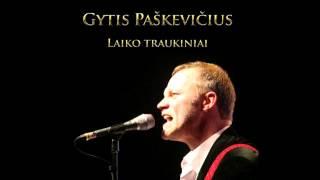 Gytis Paškevičius - Mano kraštas