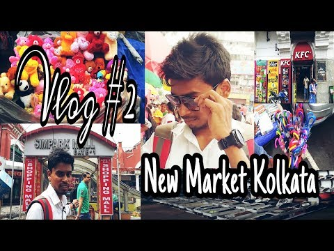 NEW MARKET KOLKATA | ESPLANADE STREET SHOPPING MARKET GUIDE | VLOG with Pulak