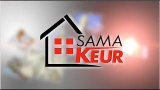 REPLAY - SAMA KEUR - Pr : DIEYNABA SEYDOU BA - 12 Mai 2018