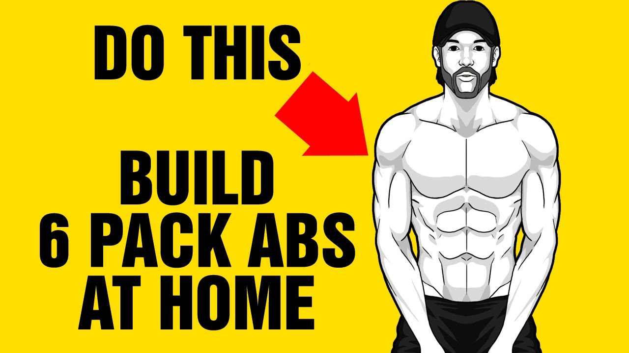 how to get 6 pack abs at home with images