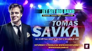 Tomáš Savka a Jet Set Big Band v Divadle Mír
