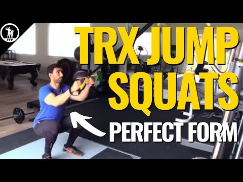 How To Do TRX Jump Squats Variations for Both Weight Loss & Explosive Strength
