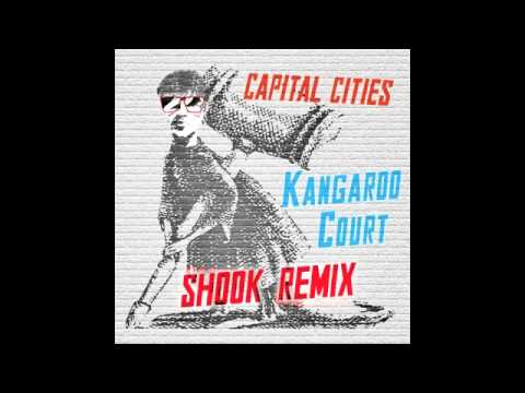 Capital Cities - Kangaroo Court (Shook Remix)