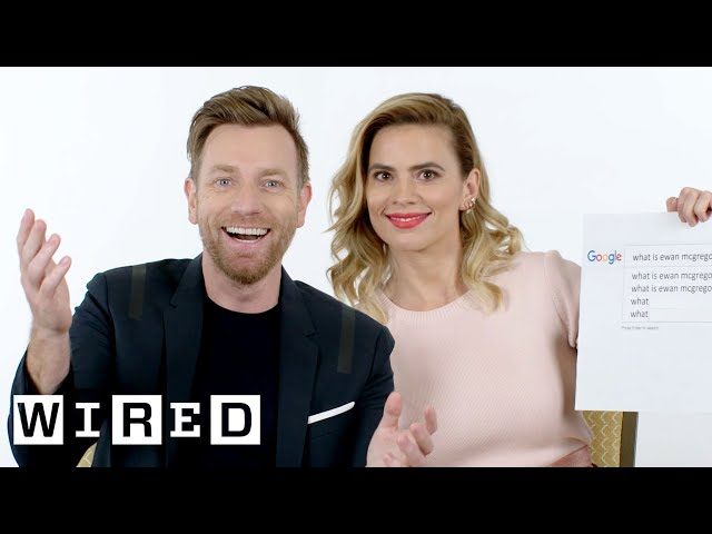 Ewan McGregor & Hayley Atwell Answer the Web\'s Most Searched Questions | WIRED