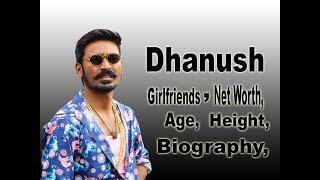 Dhanush Net Worth, Biography, Age, Height, Girlfriends, lifestyle, Salary