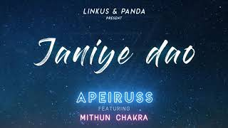Janiye Dao Apeiruss ft Mithun Chakra Mp3 Song Download