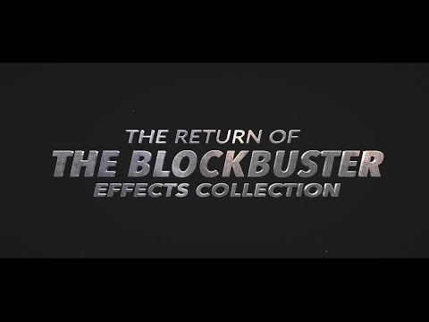 The Return of Blockbuster Effects...