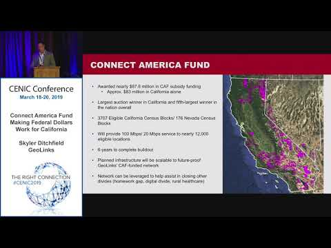 CENIC 2019: Connect America Fund - Making Federal Dollars Work for California (3/18/2019)