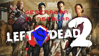 Descargar Left 4 Dead 2 para windows/vista/7/8/10