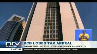 KCB loses tax appeal, KRA to collect Sh 107M