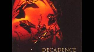 Watch Decadence Everything I Am video