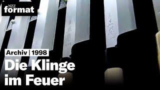 Die Klinge im Feuer: Messer der Japaner - Dokumentation von NZZ Format (1998)