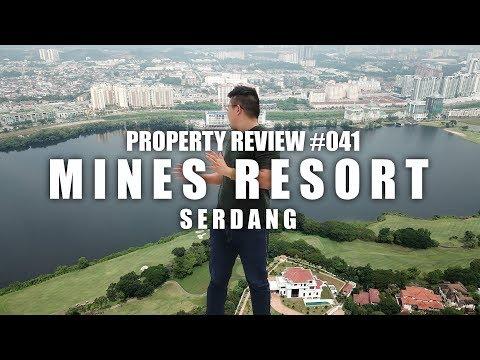 PROPERTY REVIEW #041 | MINES RESORT, SERDANG